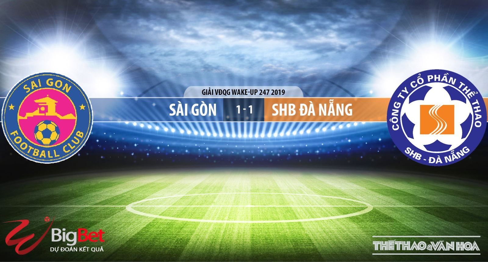 Sài Gòn vsSHB Đà Nẵng, trực tiếp bóng đá, soi kèo Sài Gòn vsSHB Đà Nẵng, nhận định Sài Gòn vsSHB Đà Nẵng, V-League 2019, BĐTV, VTV6, FPT Play