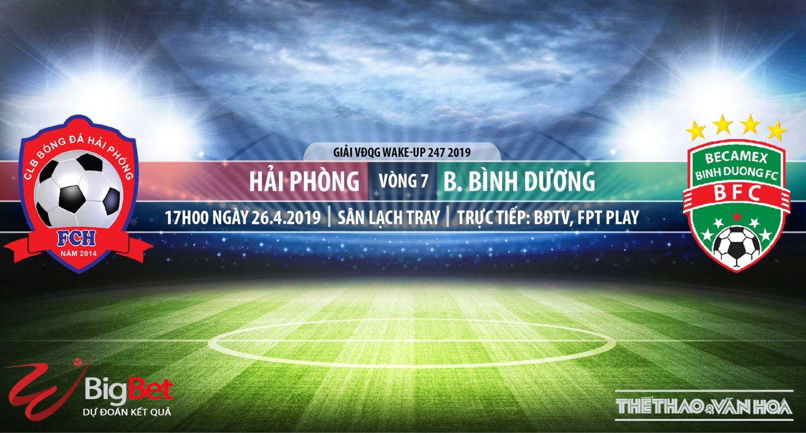 TRỰC TIẾP Hải Phòng vsBình Dương (17h00, 26/04). Nhận định V League 2019 vòng 7