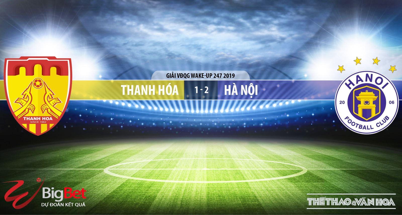Thanh Hóa vs Hà Nội, Thanh Hóa, Hà Nội, truc tiep bong da, trực tiếp bóng đá, truc tiep Thanh Hoa, truc tiep Thanh Hoa vs Ha Noi, v league 2019, truc tiep v league, BDTV, FPT Play