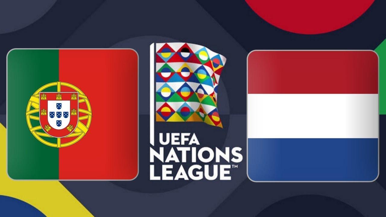 Lịch thi đấu Chung kết UEFA Nations League. Trực tiếp Bồ Đào Nha đấu với Hà Lan