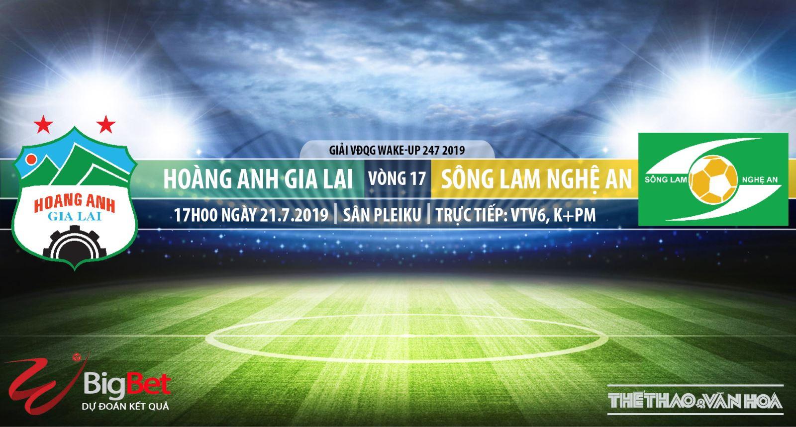 VTV6 TRỰC TIẾP BÓNG ĐÁ HAGL vs SLNA (17h00, 21/07), V League 2019