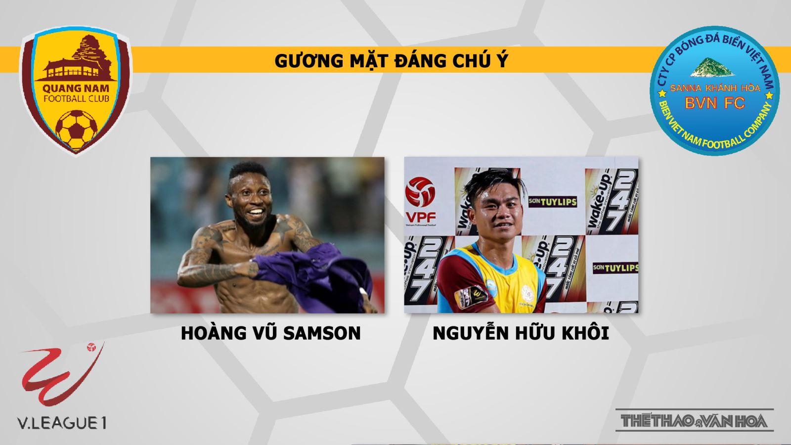 trực tiếp bóng đá, bóng đá Việt Nam, Quảng Nam vs Khánh Hòa, truc tiep bong da hôm nay, Quảng Nam đấu với Khánh Hoà, V League, VTV6, Bóng đá TV, xem bóng đá trực tuyến