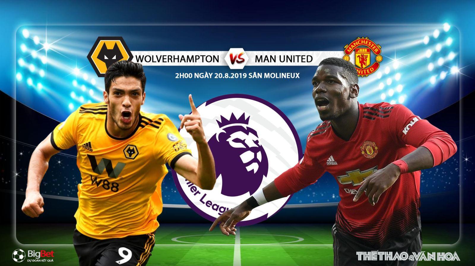 Truc tiep bong da, Trực tiếp bóng đá, Wolves vs MU, trực tiếp MU đấu với Wolves, trực tiếp ngoại hạng Anh, bóng đá trực tuyến, vòng 2 ngoại hạng Anh, K+PM trực tiếp