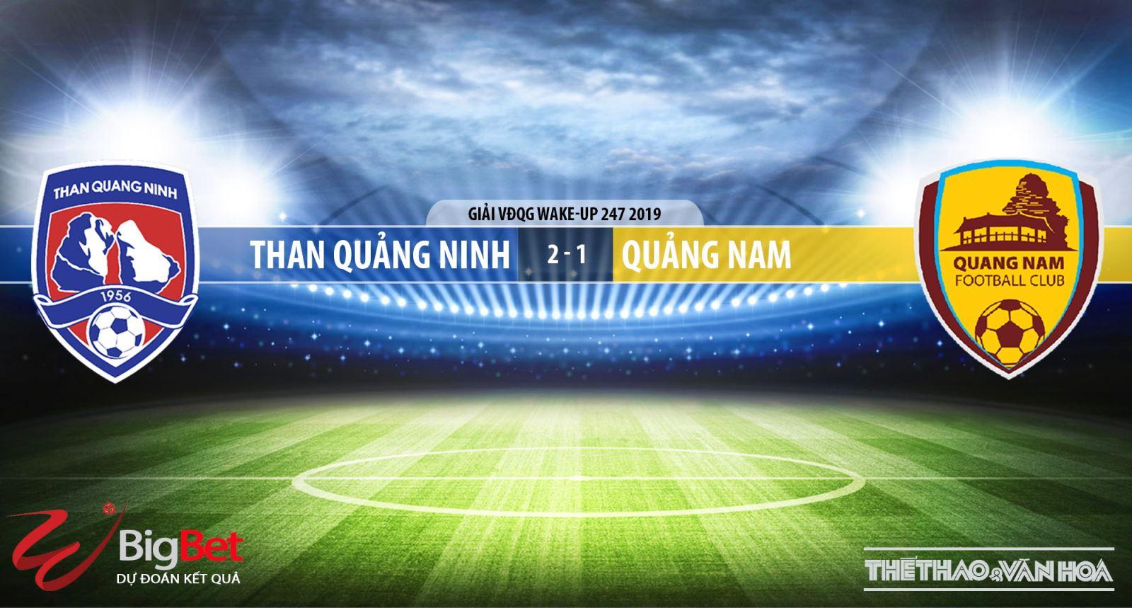 truc tiep bong da hôm nay, VTV6, Than Quảng Ninh đấu vớiQuảng Nam, trực tiếp bóng đá, Than Quảng Ninh vs Quảng Nam, soi keo bong da, HAGL, xem bóng đá trực tiếp, V League
