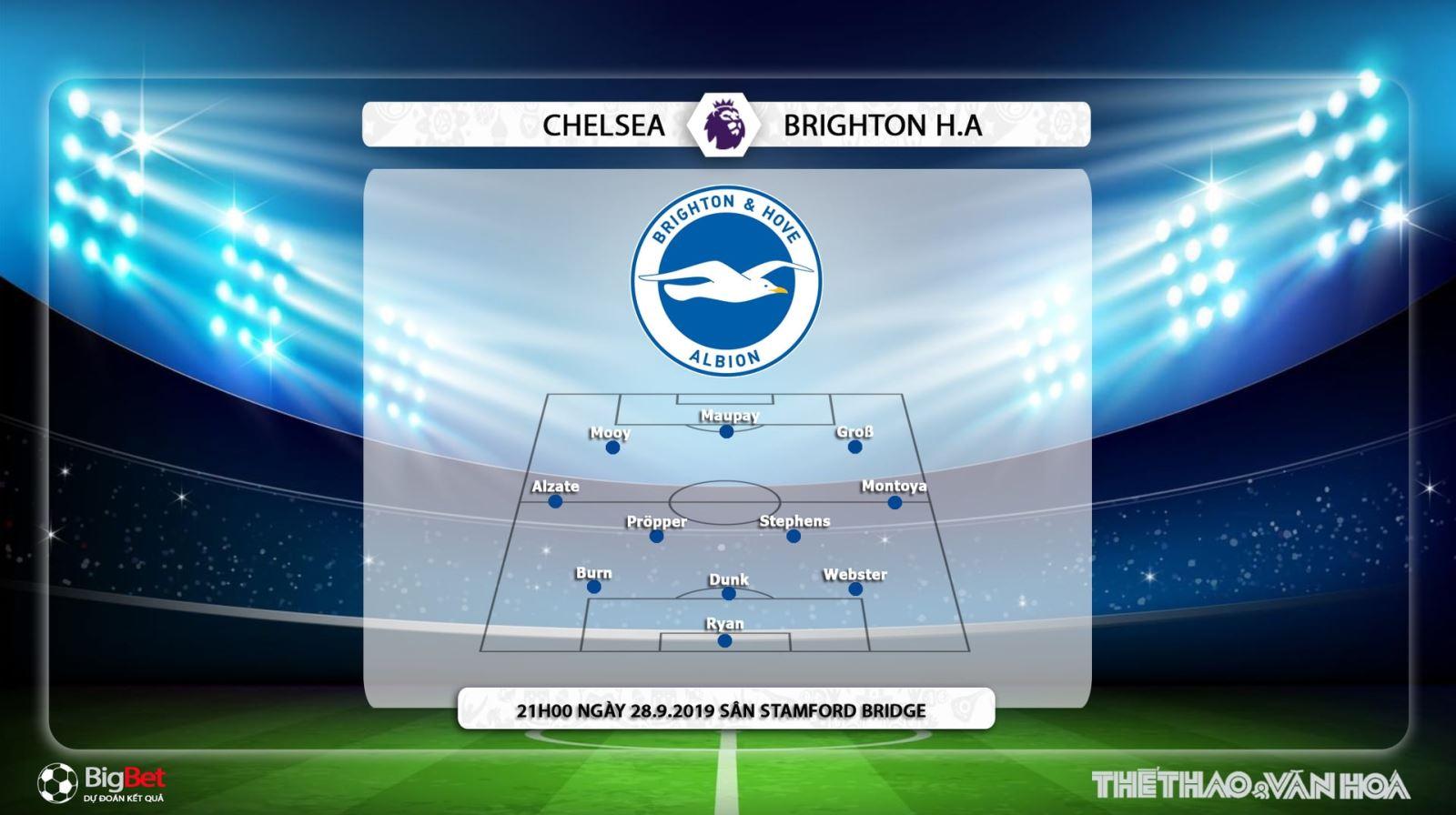 Chelsea vs Brighton, soi kèo Chelsea vs Brighton, dự đoán Chelsea vs Brighton, trực tiếp bóng đá, chelsea, brighton, bóng đá, bong da, K+, K+PM, K+PC