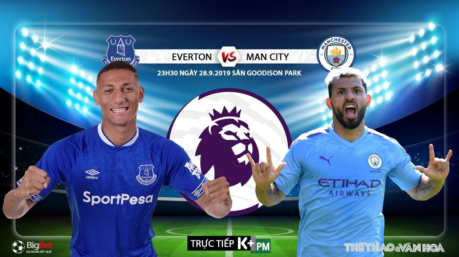 Soi kèo bóng đá: Everton đấu với Man City, Ngoại hạng Anh. Trực tiếp K+, K+ PM