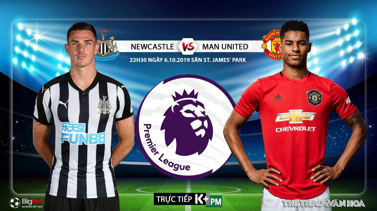 Soi kèo bóng đá: Newcastle đấu với MU, Ngoại hạng Anh. Trực tiếp K+, K+ PM