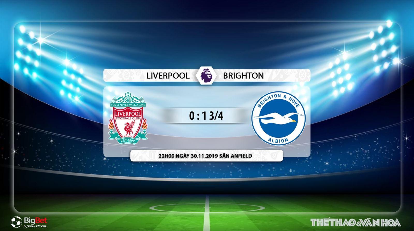 Liverpool vs Brighton , soi kèo,  soi kèo Liverpool vs Brighton, Liverpool, Brighton, trực tiếp bóng đá, trực tiếp Liverpool vs Brighton, K+, K+PC