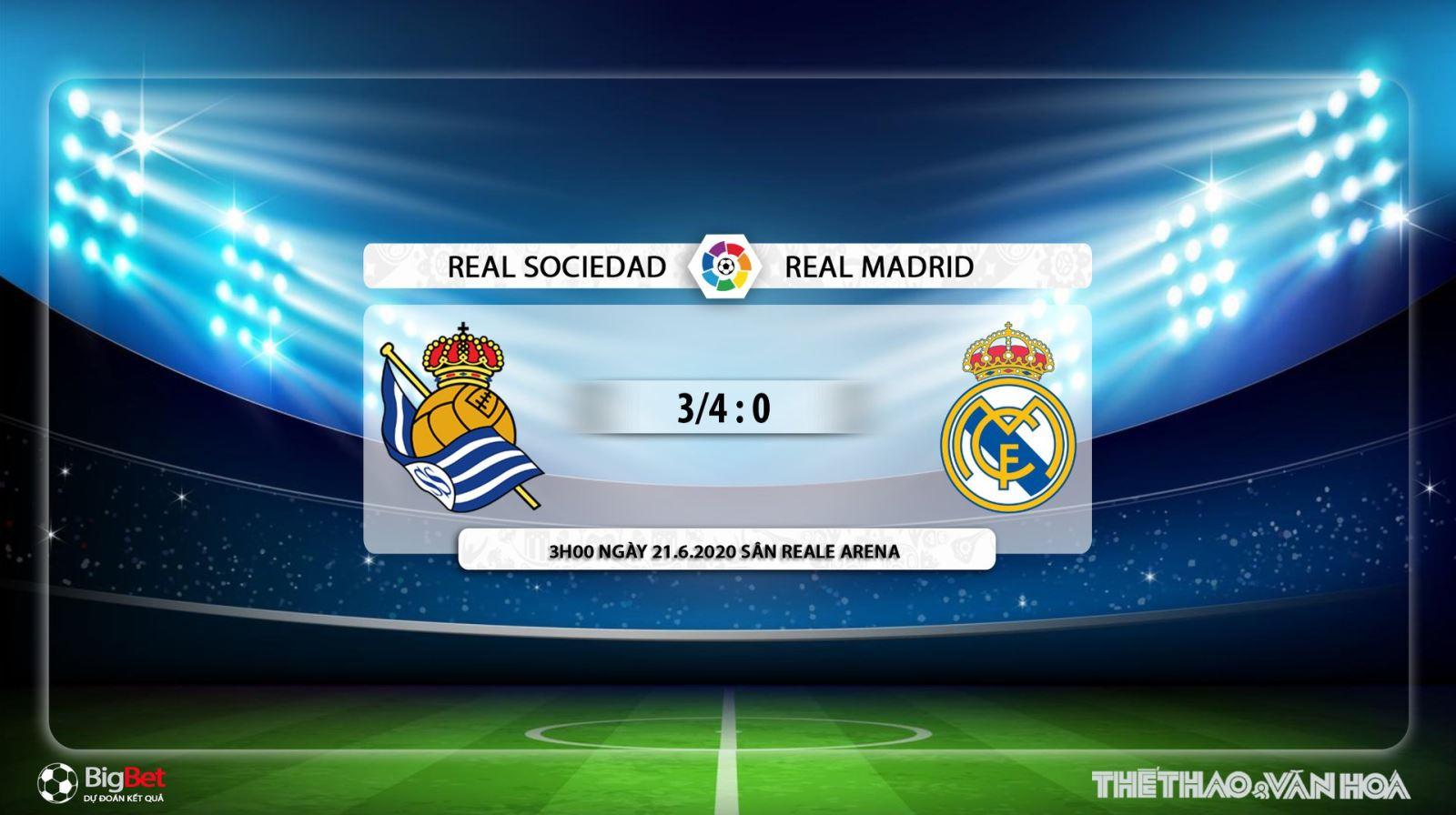 Real Sociedad vs Real Madrid, Real Madrid, Real Sociedad, trực tiếp bóng đá, soi kèo, kèo bóng đá, bóng đá hôm nay, lịch thi đấu