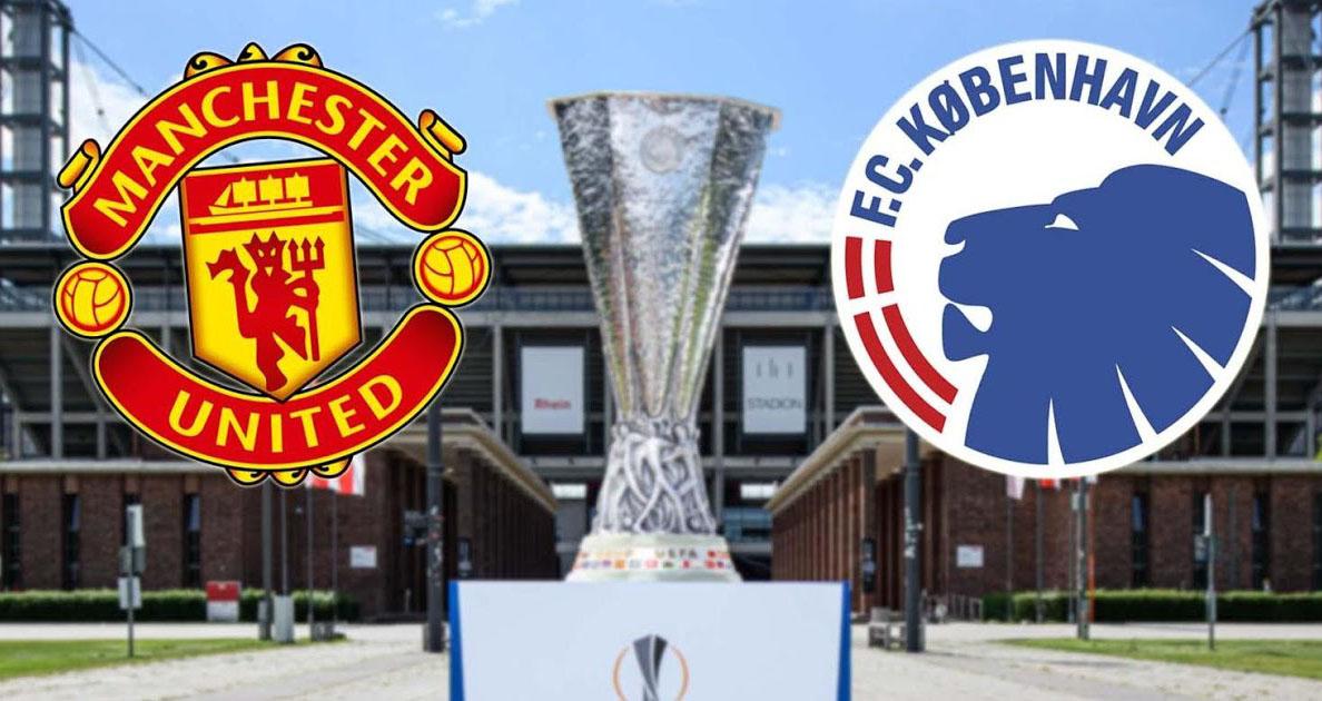 MU vs Copenhagen, trực tiếp bóng đá, trực tiếp MU vs Copenhagen, MU đấu với Copenhagen, lịch thi đấu bóng đá hôm nay, Cúp C2, Europa League, MU, Copenhagen