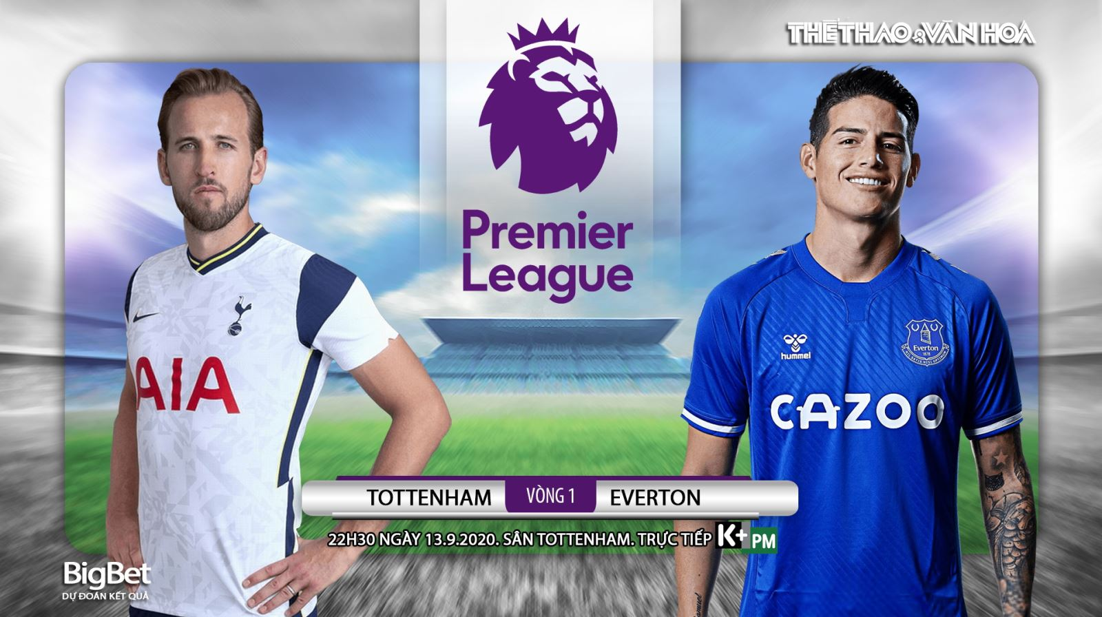 Soi kèo bóng đá. Tottenham vsEverton. Vòng 1 Ngoại hạng Anh. Trực tiếp K+PM