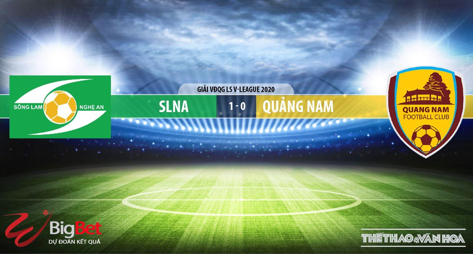 SLNAvs Quảng Nam, SLNA, Quảng Nam, bóng đá, soi kèo bóng đá, soi kèo SLNAvs Quảng Nam, trực tiếp SLNAvs Quảng Nam, nhận định SLNAvs Quảng Nam