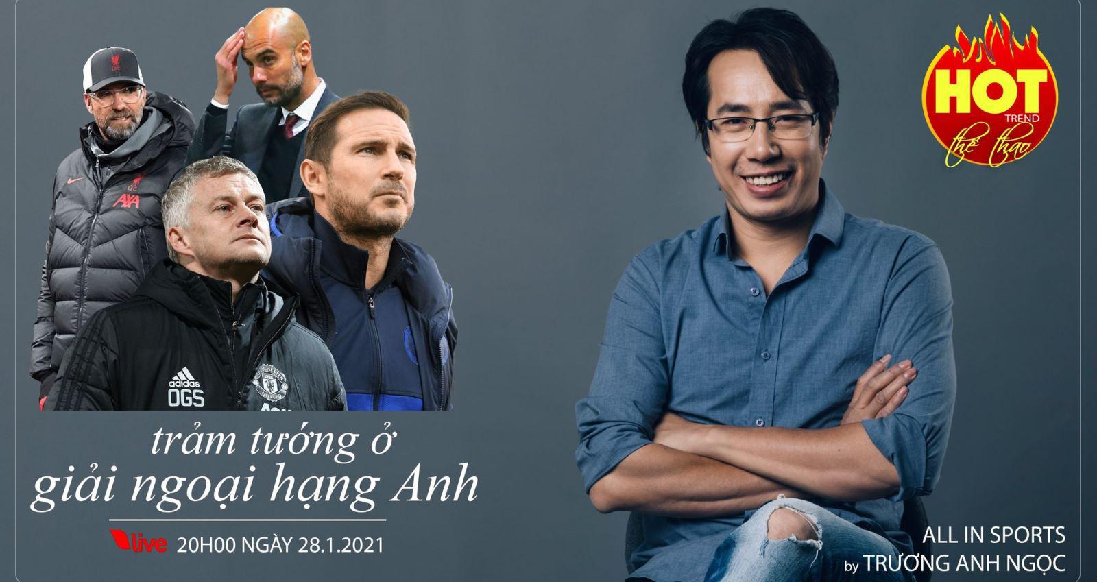 bóng đá, BLV Anh Ngọc, Lampard, Chelsea, lịch thi đấu, bóng đá anh, ngoại hạng anh, hot trend