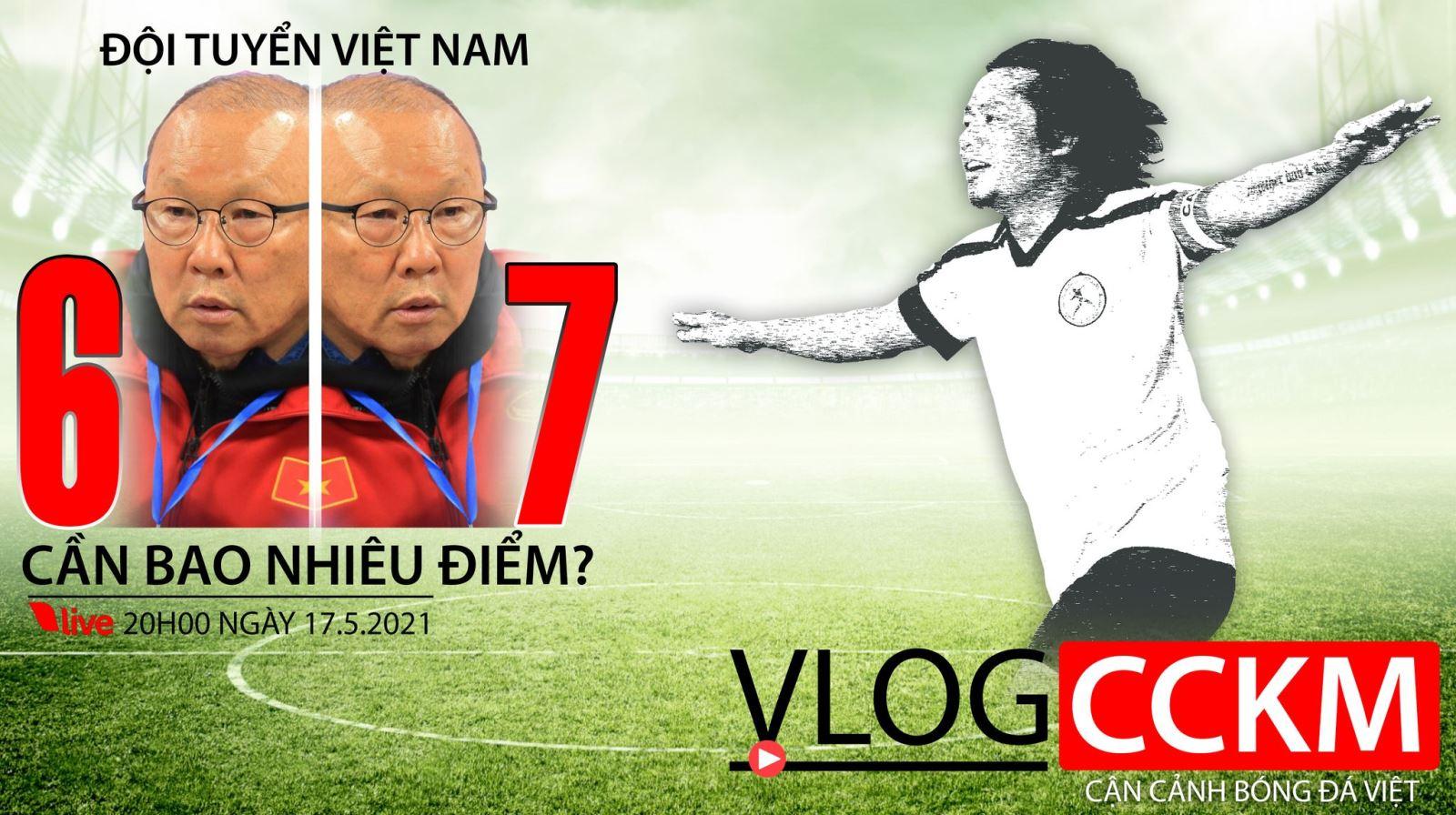 Vlog, CCKM, trần hải, park hang seo, bóng đá việt, vòng loại world cup, tuyển việt nam