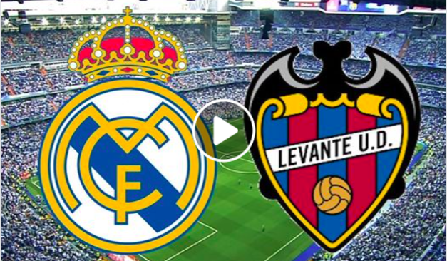 Real. Trực tiếp Real Madrid. Trực tiếp Real Madrid vs Levante. Trực tiếp bóng đá