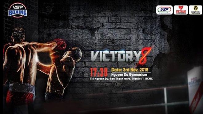 VICTORY 8: Sự kiện boxing không thể bỏ lỡ trong tháng 11