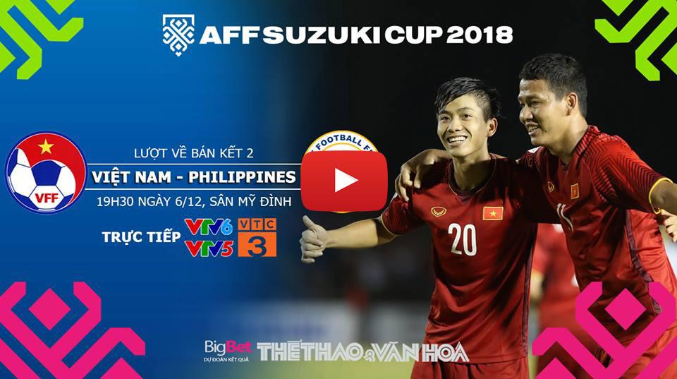 VTV6, truc tiep bong da, VTV6 trực tiếp bóng đá, truc tiep bong da vtv6, VTC3, truc tuyen, trực tiếp vtv6, xem vtv6, bong da, VTV5, Việt Nam, Việt Nam vs Philippines