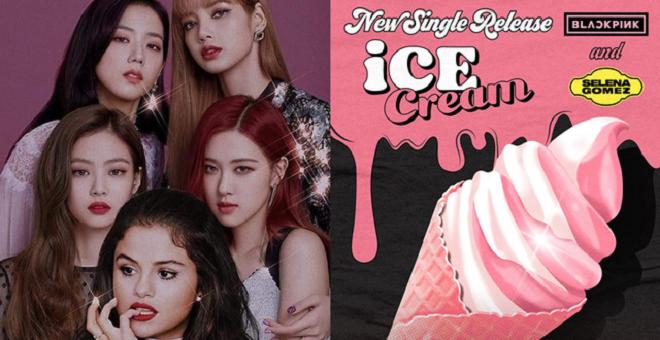 Blackpink, Selena Gomez, Blackpink tin tức, Blackpink thành viên, Rose, Lisa, Jisoo, Jennie, Blackpink YouTube, Ice Cream, Blackpink Ice Cream, Ice Cream Blackpink