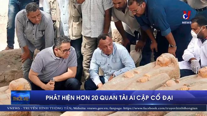 VIDEO: Phát hiện hơn 20 quan tài Ai Cập cổ đại