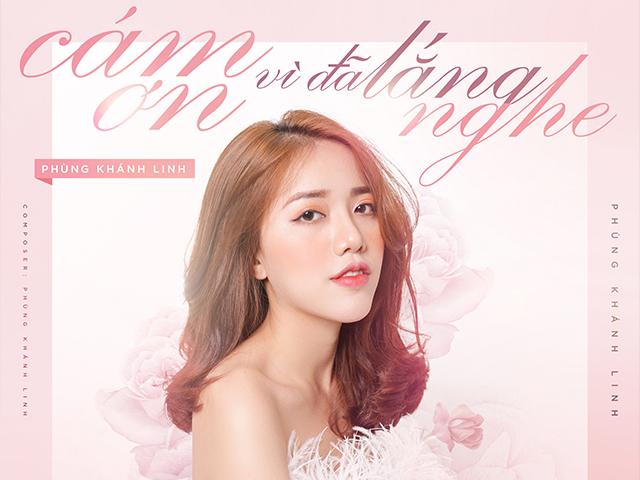 Phùng Khánh Linh tri ân khán giả bằng MV mới 'Cám ơn vì đã lắng nghe'
