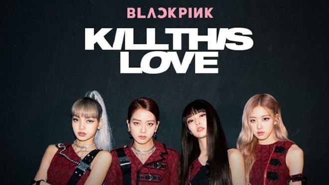 Blackpink, kill this love, blackpink 2019, album mới của blackpink
