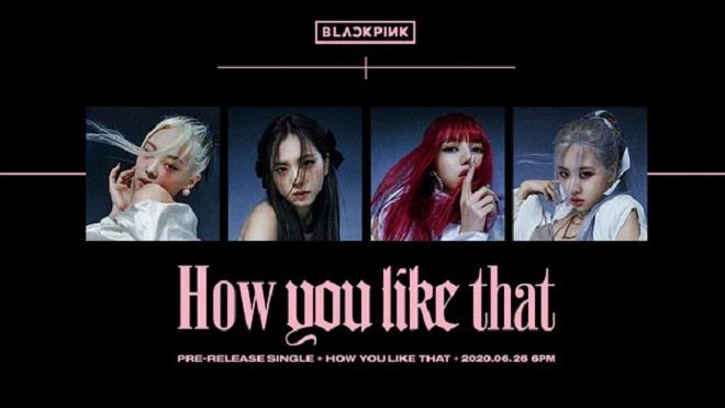 Blackpink tung MV teaser nhá hàng cho 'How You Like That'