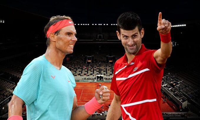 Trực tiếp Nadal vs Djokovic. Chung kết tennis Roland Garros 2020