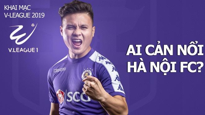 Khai mạc V-League 2019: Ai cản nổi Hà Nội FC? Dự đoán và nhận định vòng 1