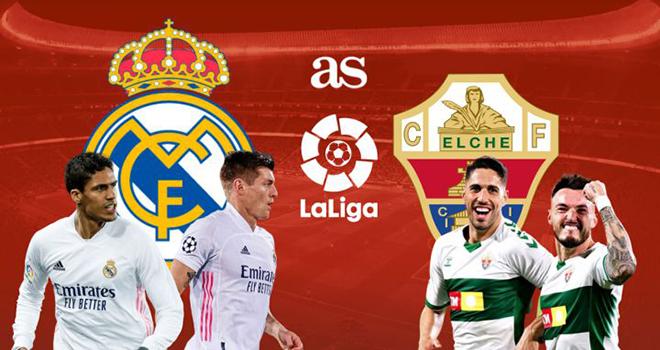Real Madrid vs Elche, lịch thi đấu bóng đá, trực tiếp bóng đá, La Liga