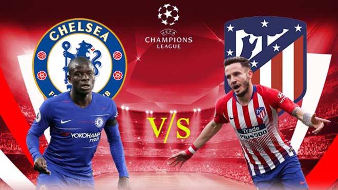 Lịch thi đấu bóng đá hôm nay. Trực tiếp Chelsea vs Atletico, Bayern vs Lazio. K+, K+PM