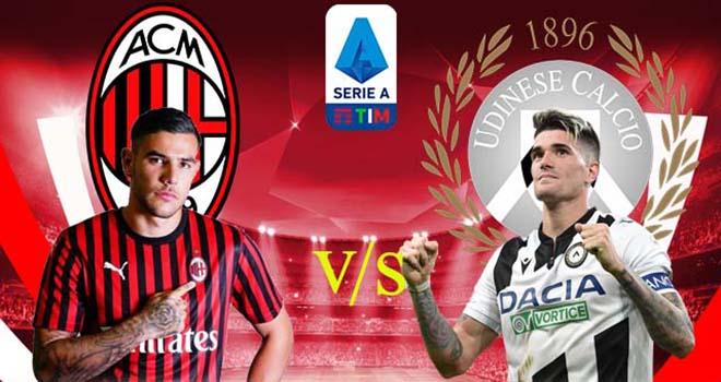 Milan vs Udinese, lịch thi đấu bóng đá, trực tiếp bóng đá, Serie A