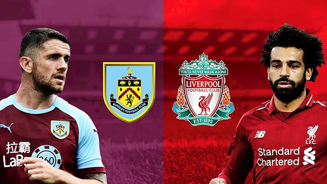 Lịch thi đấu bóng đá hôm nay. Trực tiếp Burnley vs Liverpool. K+, K+PM