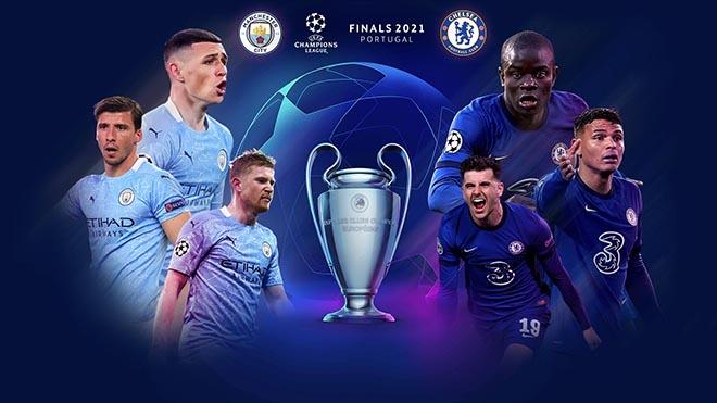 Lịch thi đấu bóng đá hôm nay. Trực tiếp chung kết C1: Man City vs Chelsea. K+, K+PM