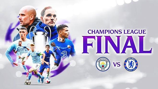 Lịch thi đấu bóng đá, Trực tiếp chung kết C1, Man City vs Chelsea, K+, K+PM, lịch thi đấu chung kết C1, trực tiếp Man City vs Chelsea, Chelsea đấu với Man City, CK Cúp C1