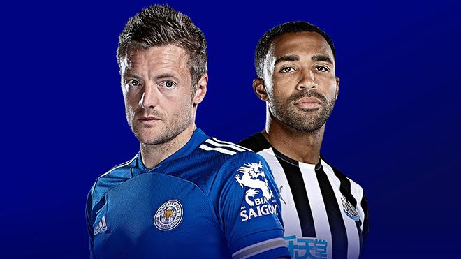 Lịch thi đấu bóng đá hôm nay. Trực tiếp Leicester vs Newcastle. K+, K+PM