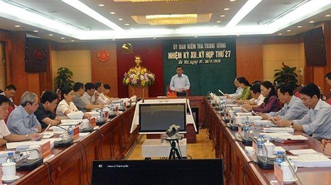 Kỳ họp 27 của Ủy ban Kiểm tra Trung ương: Khai trừ Đảng ông Trần Bắc Hà, Lê Nam Trà