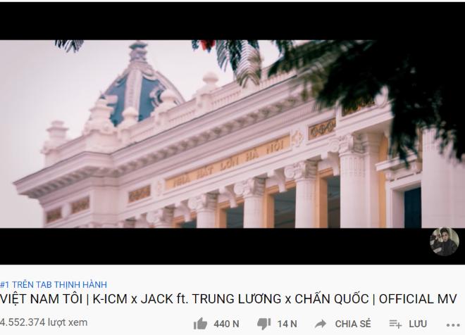 Việt Nam tôi, MV Việt Nam tôi, Jack, K-ICM và Jack, JACK, KICM, K-ICM, YouTube, bộ đôi sóng gió, em gì ơi, sóng gió, 100 triệu view, Trung Lương, Chấn Quốc, Thiên An