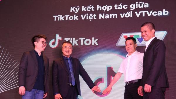 Tiktok hợp tác chiến lược với VTVCab