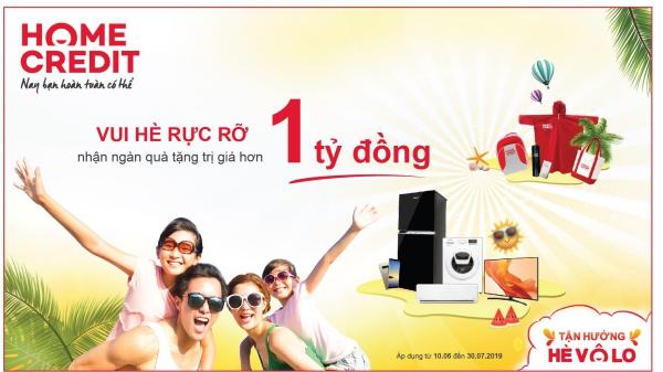 Home Credit Việt Nam khuyến mãi 'Vui hè rực rỡ'hơn 1 tỷ đồng