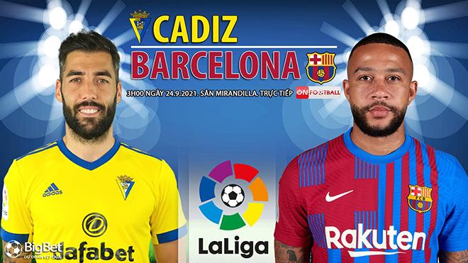 Soi kèo nhà cái Cadiz vs Barcelona và nhận định bóng đá La Liga (3h00, 24/9)