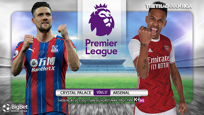 Kèo nhà cái. Crystal Palace vs Arsenal. K+ trực tiếp bóng ...