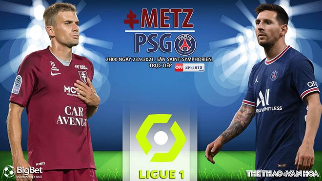 Soi kèo nhà cái Metz vs PSG và nhận định bóng đá Ligue 1 (2h00, 23/9)